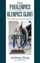 From Paralympics to Olympics Glory PDF