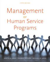 Management of Human Service Programs: Edition 5
