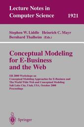 Conceptual Modeling for E-Business and the Web: ER 2000 Workshops on Conceptual Modeling Approaches for E-Business and the World Wide Web and Conceptual Modeling, Salt Lake City, Utah, USA, October 9-12, 2000 Proceedings