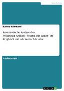 Systematische Analyse des Wikipedia Artikels  Osama Bin Laden  im Vergleich mit relevanter Literatur