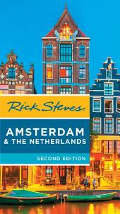 Rick Steves Amsterdam & the Netherlands: Edition 2