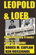 Leopold and Loeb Killed Bobby Franks PDF