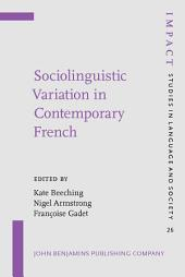 Sociolinguistic Variation in Contemporary French