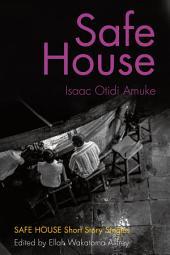 Safe House (single): Safe House Short Story Singles