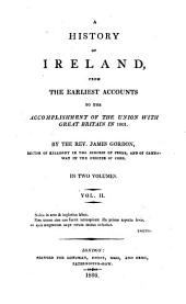 A history of Ireland from the earliest account to the accomplishment of the union with Great Britain in 1801: Volume 2