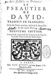 Le Pseautier de David: traduit en Francois avec des Notes courtes tirées de saint Augustin, & des autres Peres