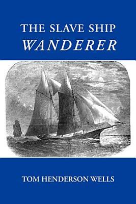 The Slave Ship Wanderer