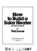 How to Build a Solar Heater