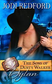 Dylan: The Sons of Dusty Walker