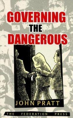Governing the Dangerous PDF
