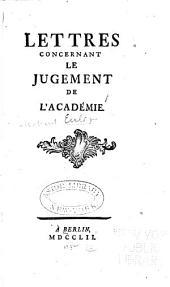 Lettres concernant le jugement de l'Académie