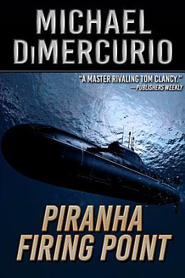 Piranha Firing Point