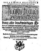 Relatio historica: Jacobi Franci historische Beschreibung der denckwürdigsten Geschichten .... 1621/22 (1622)