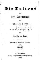 Die Daltons oder drei Lebenswege: Bände 12-15
