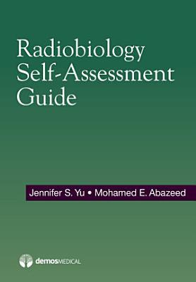 Radiobiology Self-Assessment Guide