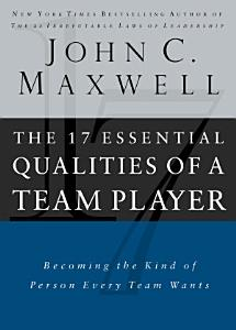 The 17 Essential Qualities of a Team Player Book