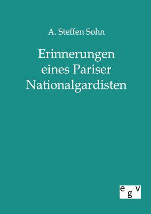 Erinnerungen eines Pariser Nationalgardisten PDF