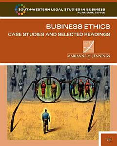 Business Ethics  Case Studies and Selected Readings Book