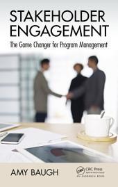 Stakeholder Engagement: The Game Changer for Program Management
