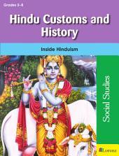 Hindu Customs and History: Inside Hinduism