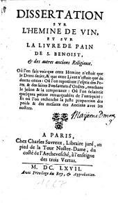 Dissertation svr l'hemine de vin: et svr la livre de pain de S. Benoist, & des autres anciens religieux