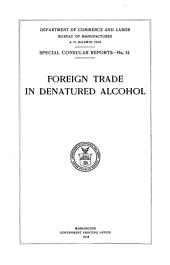 Foreign Trade in Denatured Alcohol