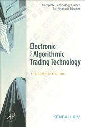 Electronic And Algorithmic Trading Technology Book PDF