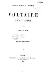 Un procès de presse au XVIIIe siècle: Voltaire contre Travenol