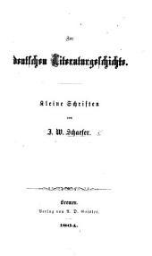 Zur deutschen Literaturgeschichte. Kleine Schriften