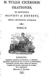 Opera, ex editionibus Oliveti et Ernesti: Orationes
