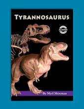 Tyrannosaurus: Reading Level 3