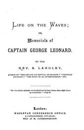 Life on the waves; or, Memorials of captain George Leonard