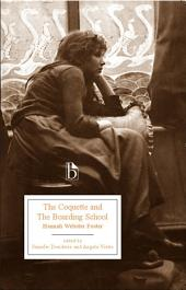 The Coquette and The Boarding School