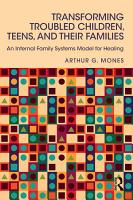 Transforming Troubled Children  Teens  and Their Families PDF