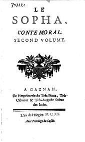 Le Sopha, conte moral: a Gaznah, de l'imprimerie du très-pieux, très-clément, & très-auguste sultan des Indes, l'an de l'Hegire M.C. XX, Volume2