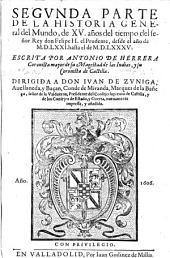 Segvnda Parte De La Historia General del Mundo, de XV. años del tiempo del señor Rey don Felipe II. el Prudente, desde el año de M.D.LXXI. hasta el de M.D.LXXXV.: Volume 2