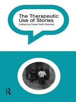 The Therapeutic Use of Stories PDF