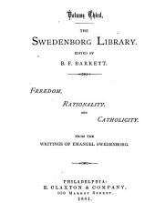 The Swedenborg Library: Freedom, rationality, and catholicity