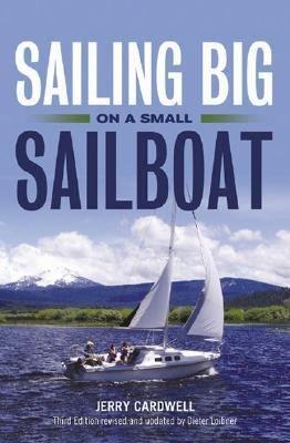 Sailing Big on a Small Sailboat PDF