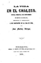 La Vida en el Chaleco: Novela original de costumbres