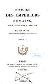 Histoire Des Empereurs Romains: Depuis Auguste Jusqu' Constantin, Volume9