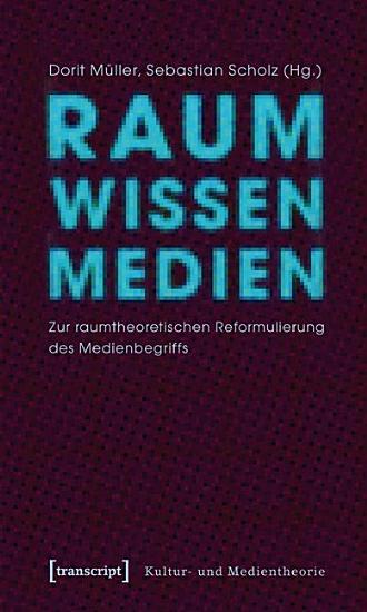 Raum Wissen Medien PDF