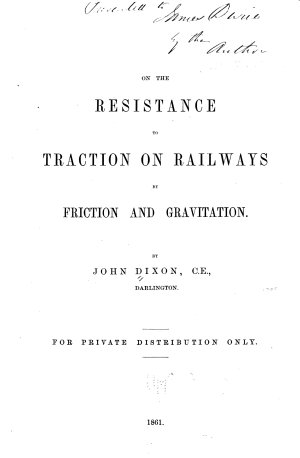 On the Resistance to Traction on Railways by Friction and Gravitation