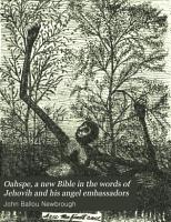 Oahspe  a New Bible in the Words of Jehovih and His Angel Embassadors PDF