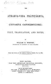 The Atharva-Veda Prâtiçâkhya Or Çâunakîyâ Caturâdhyâyikâ