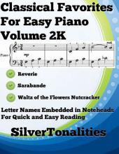 Classical Favorites for Easy Piano Volume 2 K