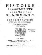 Histoire ecclésiastique de la province de Normandie