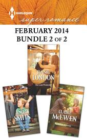 Harlequin Superromance February 2014 - Bundle 2 of 2: Her Last Protector\A Ranch to Keep\A Family for Tyler