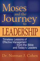 Moses and the Journey to Leadership PDF
