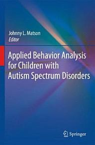 Applied Behavior Analysis for Children with Autism Spectrum Disorders PDF